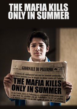 The Mafia Kills Only in the Summer - La mafia uccide solo d'estate